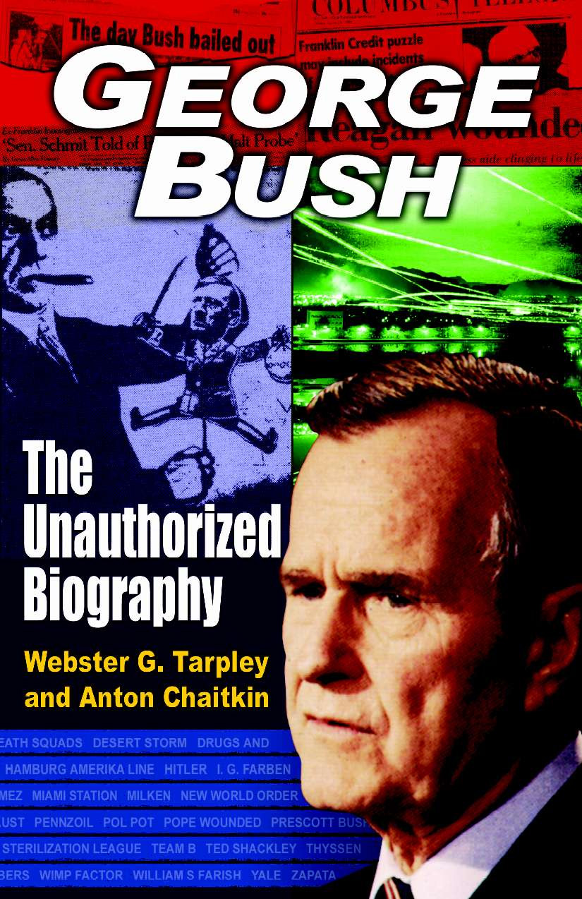 Book Cover Biography : George bush the unauthorized biography last bastille