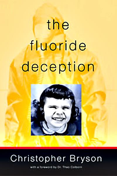 [Imagem: the-fluoride-deception-cover.jpg]