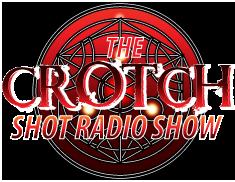 TheCrotchShotRadioShow