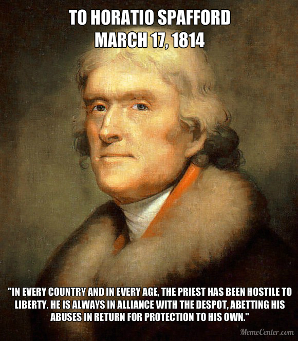 Priests Are Hostile to Liberty - Thomas Jefferson