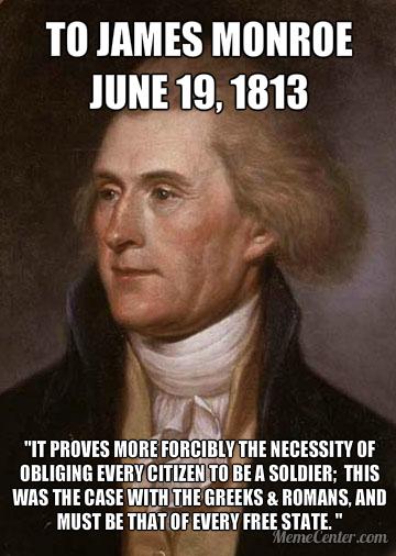 Every Citizen a Soldier - Thomas Jefferson