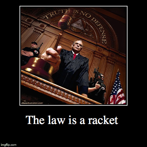 the law is racket